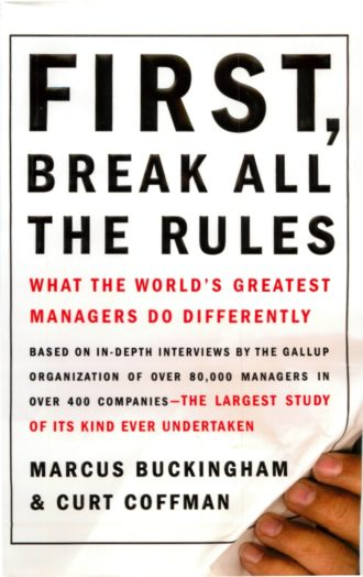 first-break-all-the-rules-what-the-worlds-greatest-managers-do-differently-qwerty80-1-638